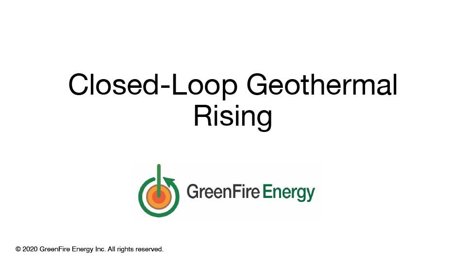 Closed-Loop Geothermal Rising